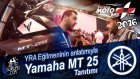Yamaha MT 25 tanıtım - YRA Eğitmeni Ömer Faruk TOPKAR (Moto Bike Expo 2016)
