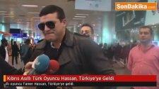 Kıbrıs Asıllı Türk Oyuncu Hassan, Türkiye'ye Geldi