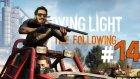 Büyük Süpriz ! | Dying Light The Following Türkçe Bölüm 14 - Eastergamerstv