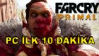 Far Cry Primal - PC - İlk 10 Dakika