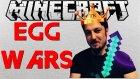 Efsane Kapışma | Minecraft Türkçe Egg Wars | Bölüm 19 - Oyun Portal