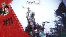 Assassin's Creed Iıı - Boş İşler | Bölüm #11 - Oyuncunundefteri