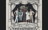 The Decemberists  We Both Go Down Together