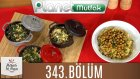 Mutfakta Tek Başına (Yağız İzgül) 343.bölüm Keçi Peynirli Yeşil Güveç - Patlamış Nohutlu Pilav