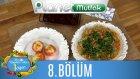Nagehan Alçı İle 1 Öğün 8.bölüm Patlıcanlı Omlet - Kabaklı Domates Dolması - Çikolatalı Panforte