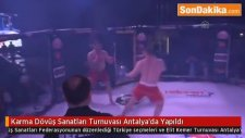 Antalya'da  Karma Dövüş Sanatları Turnuvası Antalya'da Yapıldı