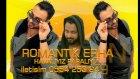 Romantik Erhan Feat.esentepeli Feride 2016 Havalıyız Paralıyız