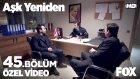Aşk Yeniden 45. Bölüm - Fatih ve Mustafa Polise İfade Verirse... (8 Mart Salı)