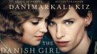 Danimarkalı Kız - The Danish Girl (2015) Türkçe Altyazılı Full İzle