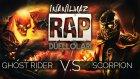 Ghost Rider vs Scorpion | İnanılmaz Rap Düelloları