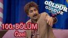 Güldür Güldür Show 100. Bölüm Özel (11 Mart Cuma)