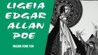 Lıgeıa Edgar Allan Poe - Englishfouryou