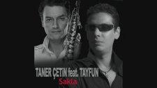 Taner Çetin Ft. Tayfun - Sakla