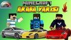 Minecraft : ARABA YARIŞI - Yanlış Yol & Şampanya- Barış Oyunda