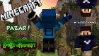 Pazar Yapıyorum!  - Legends İn Minecraft - Bölüm 8 W/azizgaming- Baris Oyunda