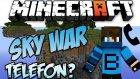 Telefon Çaldı! - Minecraft Sky Wars - Gökyüzü Savaşları- Barış Oyunda