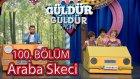 Güldür Güldür Show 100. Bölüm, Araba Skeci