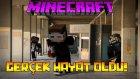 Minecraft Gerçek Hayat Oldu! - Ahmet Aga