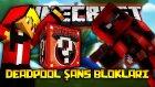 Minecraft Süper Kahraman Şans Blokları Yarışı! - Deadpool Şans Blokları! Ölümsüz Oldum?