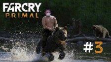 Far Cry Primal - Kurtlara Fısıldayan Adam #3 - Muratabigf
