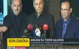 Ankara'daki Patlamayla İlgili 3 Bakan'dan Açıklamalar