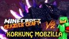 Craziest Craft | Türkçe Minecraft |  Korkunç Mobzilla İle Savaş! (Tto Vs Mobzilla) - Bölüm 17