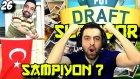 Fifa 16 Fut Draft Survıvor | Sızlerın Kurdugu Takım Sampiyon ? | 26.bölüm | Ps4