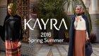 Kayra 2016 İlkbahar Yaz Koleksiyonu