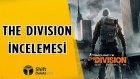 The Division - İnceleme  - Shiftdeletenet