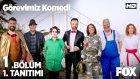 Görevimiz Komedi Teaser 1 Fragmanı (23 Mart Çarşamba)