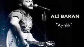 Ali Baran - Ayrılık