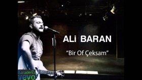 Ali Baran - Bir Of Çeksem
