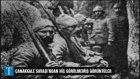 Çanakkale Savaşı'dan Hiç Görülmemiş Anlar