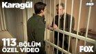 Karagül 113.Bölüm - Tutuklandı Kendal... (18 Mart Cuma)