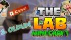 Minecraft The Lab - 3. Bölüm - ÇOK PROYUM  !! w/Enes