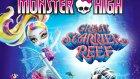 Derin Sulara Yolculuk - Monster High The Great Scarrier Reef (2016) Türkçe Dublaj Full İzle