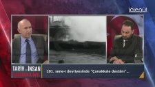 Tarih ve İnsan 22.  Bölüm 18 Mart 2016 Çanakkale Özel - Ahmet Şimşirgil  Lalegül Tv
