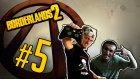 Borderlands 2 - Bölüm 5 - Bloodhawk Lilith  - Yesil Devin Maceralari