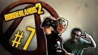 Borderlands 2 - Bölüm 7 - Robotlar! - Yesil Devin Maceralari