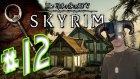 Skyrim - Bölüm 12 - WabbaJack ile Bekarlık Sultanlık (Cartoon Effect) - Yesil Devin Maceralari