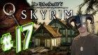 Skyrim Bölüm 17 - Elder Scroll'a adım adım - Yesil Devin Maceralari
