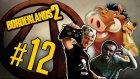 Borderlands 2 - Bölüm 12 - Pimon & Tumbaa (Timon Pumbaa Easter Egg)- Yesil Devin Maceralari