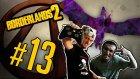 Borderlands 2 - Bölüm 13 - Mutant Bloodwing- Yeşil Devin Maceraları