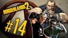 Borderlands 2 - Bölüm 14 - Brick Geri Döndü! -Yesil Devin Maceralari