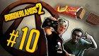 Borderlands - Bölüm 10 - Kumarbaz İkili ve moXXXis - Yesil Devin Maceralari