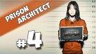 Prison Architect - Bölüm 4 -Yesil Devin Maceralari