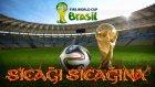 Sıcağı Sıcağına - 2014 FIFA World Cup Brazil - Yeşil Devin Maceraları