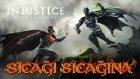 Sıcağı Sıcağına:  Injustice - Gods Among Us- Yeşil Devin Maceraları