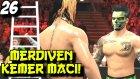 WWE 2K16 Kariyer Kötü | Merdiven KEMER Maci | 26.Bölüm | Türkçe oynanış | Ps4