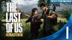 Yeşildev Live - The Last of Us Remastered - Bölüm 1- Yeşil Devin Maceraları